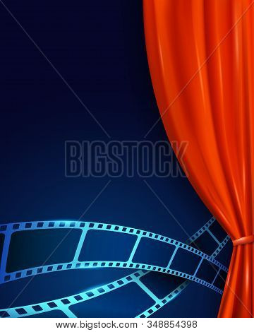 Cinema Movie Background With Red Curtains And Film Strip On Theater Stage Closeup. Open Curtains As