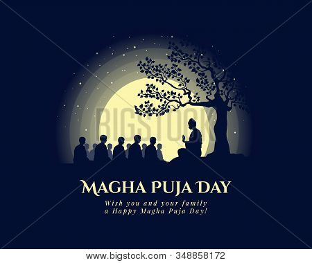 Magha Puja Day Banner With The Buddha Giving A Discourse On The Full Moon Day Vector Design