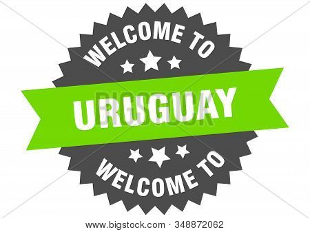 Uruguay Sign. Welcome To Uruguay Green Sticker