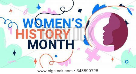 Womens History Month Banner With Female Face And Gender Sign, As The Concepts Of Womens Roles In Wor