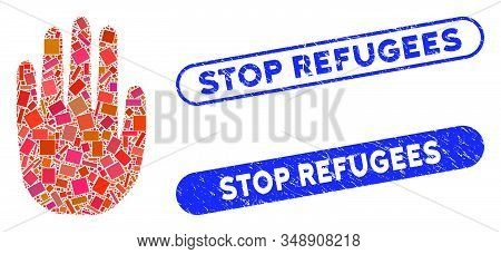 Mosaic Stop Hand And Distressed Stamp Watermarks With Stop Refugees Phrase. Mosaic Vector Stop Hand