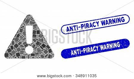 Mosaic Warning And Corroded Stamp Seals With Anti-piracy Warning Caption. Mosaic Vector Warning Is D