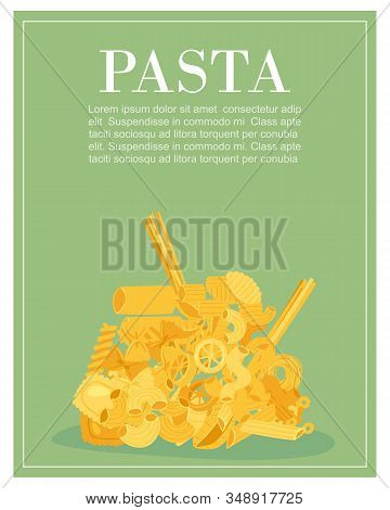 Italian Pasta Macaroni, Spaghetti, Gomiti Rigati, Farfalle And Rigatoni, Ravioli Green Poster Vector