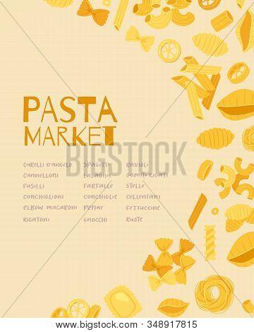 Pasta And Macaroni Market With Name And Types Of Fusilli, Spaghetti, Gomiti Rigati, Farfalle And Rig
