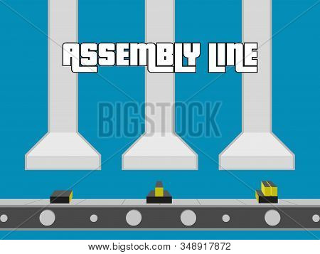Assembly Line Poster. Industrial Machinery. Business Production - Vector
