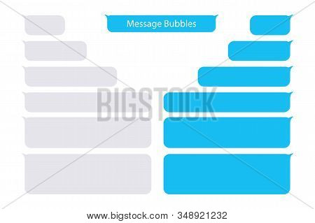 Messages Bubbles. Vector Design Template Of Message Bubbles Chat Boxes. Place Your Own Text To The M