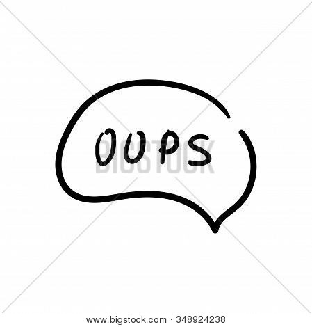 Speech Bubble With Oops Text Icon Design. Black Oops Text Icon In Trendy Outline Style Design. Vecto