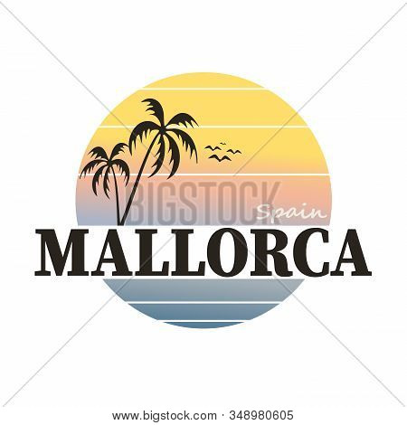 Exotic Travel Background With Palm Trees For Mallorca, Spain.