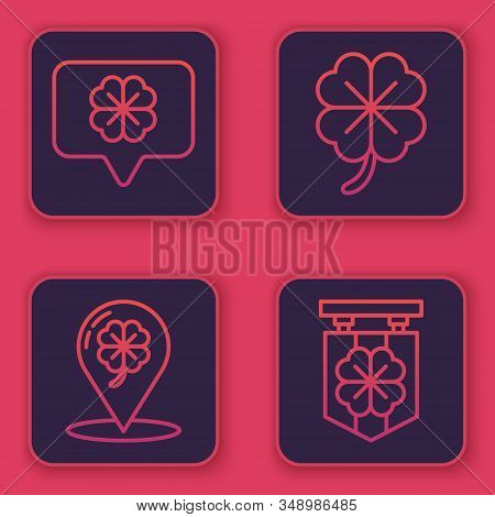 Set Line Four Leaf Clover In Speech Bubble, Location And Four Leaf Clover, Four Leaf Clover And Stre