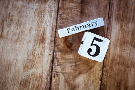 February 5th. Day 5 Of February Month, White Calendar Blocks On Vintage Wooden Table Background. Win