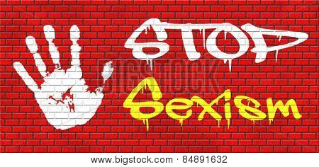 stop sexism no gender discrimination and prejudice or stereotyping graffiti on red brick wall, text and hand