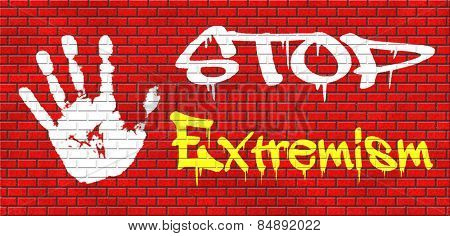 stop extremism political and religion extreme left and right jew catholic and muslim stop terrorism no discrimination graffiti on red brick wall, text and hand