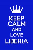 Keep Calm And Love Liberia Poster Art poster