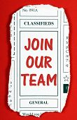 Invitation to Join Our Team in red text on a newspaper clipping from the classified advertising section poster