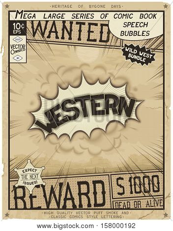 Western. Retro poster in style of times the Wild West. Comic speech bubble with speed lines and 3D explosion.