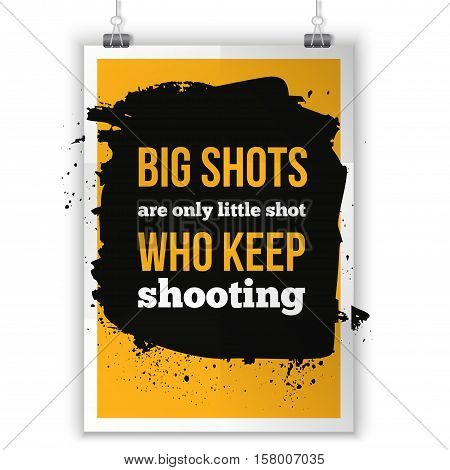 Dream On, Keep shooting. Inspirational motivating quote poster for wall. A4 size easy to edit.