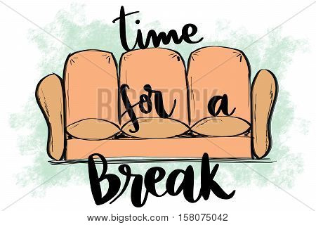 Time for a break message on relaxing couch