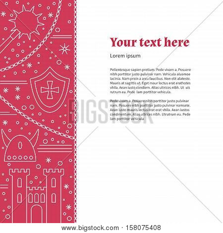 Poster flyer with medieval line icons symbols. King castle tower iron mace horned Viking helmet heraldic shield knight cross chain. Vector template with medieval design elements place for text