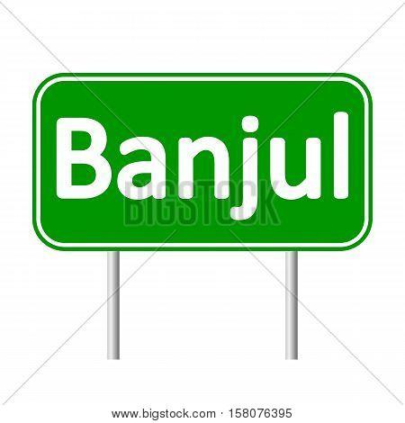 Banjul road sign isolated on white background.