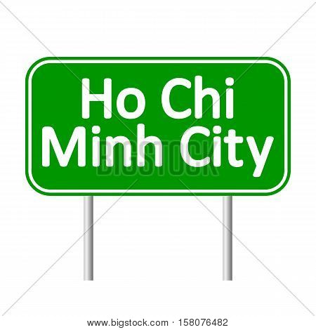 Ho Chi Minh City road sign isolated on white background.