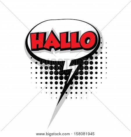 Lettering hallo. Comic text sound effects pop art style vector. Sound bubble speech phrase comic text cartoon balloon expression sounds illustration. Comic text background template Comics book balloon