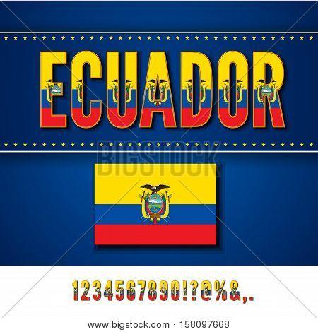 Ecuador National Flag stylized Font. Number and symbols in Vector Set