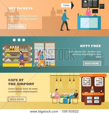 Vector set of airport concept banners in flat style. Buy tickets, Duty Free and Cafe at the airport design elements. People buying tickets, food and having rest. Travel by air.