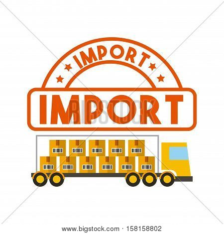 cargo truck with carton boxes over white background. export and import concept. colorful design. vector illustration