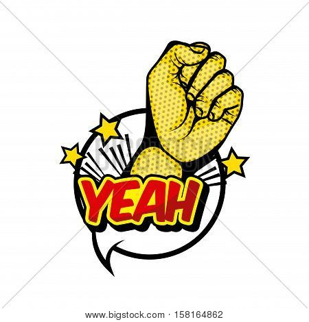 speech bubble with hand and yeah word over white background. comic and pop art concept. colorful design. vector illustration