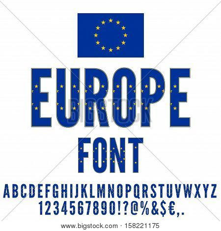 Europe Union National Flag flat stylized Font. Alphabet and Numbers in Vector Set