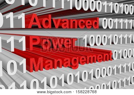 Advanced Power Management is presented in the form of binary code 3d illustration poster