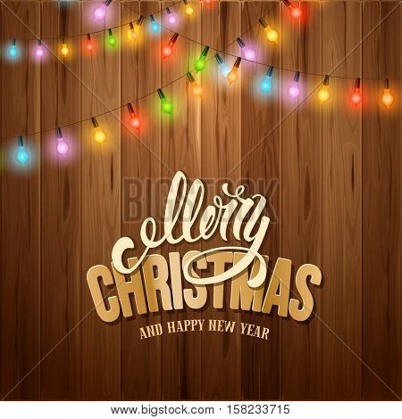 Christmas Festive Design With Glowing Electric Garland With Different Colored Lamps on Cozy Wooden Background. Vector Illustration.