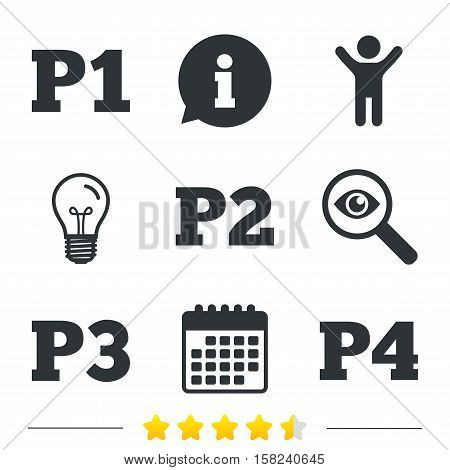 Car parking icons. First, second, third and four floor signs. P1, P2, P3 and P4 symbols. Information, light bulb and calendar icons. Investigate magnifier. Vector