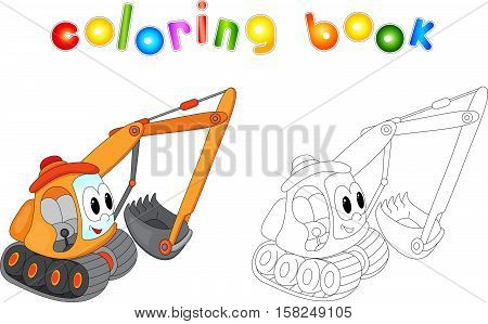 Cartoon Excavator. Coloring Book For Kids