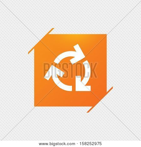 Recycling sign icon. Reuse or reduce symbol.. Orange square label on pattern. Vector