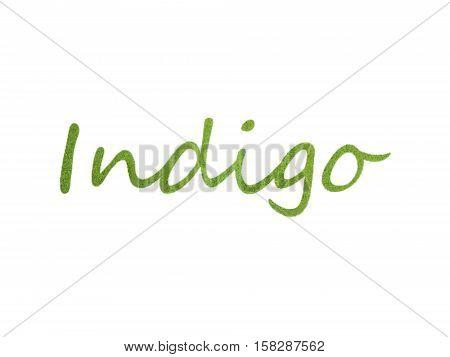 Indigo indigofera tinctoria natural organic powder lettering