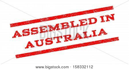Assembled In Australia watermark stamp. Text tag between parallel lines with grunge design style. Rubber seal stamp with scratched texture. Vector red color ink imprint on a white background.