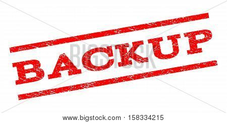 Backup watermark stamp. Text caption between parallel lines with grunge design style. Rubber seal stamp with dust texture. Vector red color ink imprint on a white background.