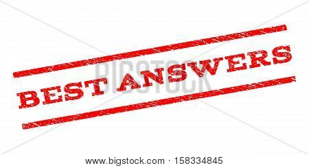 Best Answers watermark stamp. Text caption between parallel lines with grunge design style. Rubber seal stamp with unclean texture. Vector red color ink imprint on a white background.