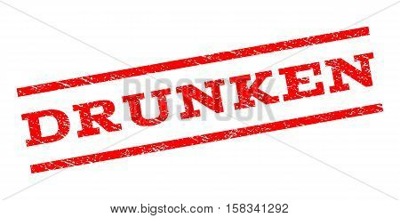 Drunken watermark stamp. Text caption between parallel lines with grunge design style. Rubber seal stamp with unclean texture. Vector red color ink imprint on a white background.