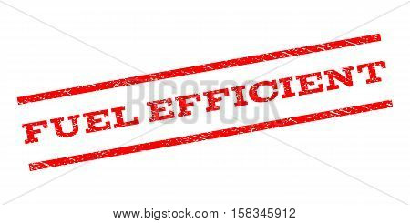 Fuel Efficient watermark stamp. Text tag between parallel lines with grunge design style. Rubber seal stamp with dirty texture. Vector red color ink imprint on a white background.