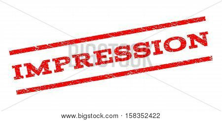 Impression watermark stamp. Text tag between parallel lines with grunge design style. Rubber seal stamp with unclean texture. Vector red color ink imprint on a white background.