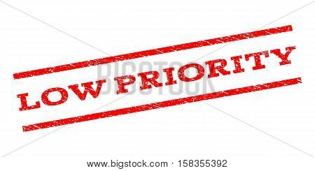 Low Priority watermark stamp. Text caption between parallel lines with grunge design style. Rubber seal stamp with scratched texture. Vector red color ink imprint on a white background.