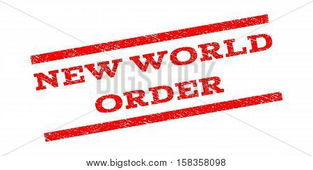 New World Order watermark stamp. Text tag between parallel lines with grunge design style. Rubber seal stamp with scratched texture. Vector red color ink imprint on a white background.
