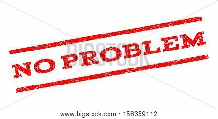 No Problem watermark stamp. Text tag between parallel lines with grunge design style. Rubber seal stamp with dirty texture. Vector red color ink imprint on a white background.