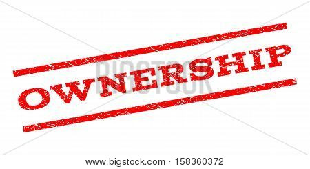 Ownership watermark stamp. Text caption between parallel lines with grunge design style. Rubber seal stamp with unclean texture. Vector red color ink imprint on a white background.