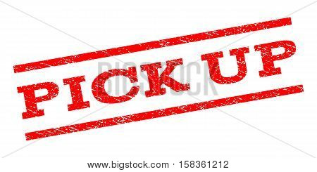 Pick Up watermark stamp. Text caption between parallel lines with grunge design style. Rubber seal stamp with dust texture. Vector red color ink imprint on a white background.