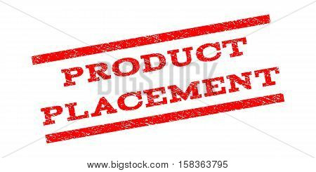 Product Placement watermark stamp. Text tag between parallel lines with grunge design style. Rubber seal stamp with scratched texture. Vector red color ink imprint on a white background.
