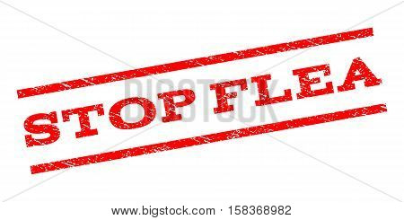 Stop Flea watermark stamp. Text caption between parallel lines with grunge design style. Rubber seal stamp with scratched texture. Vector red color ink imprint on a white background.