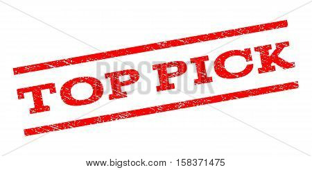 Top Pick watermark stamp. Text caption between parallel lines with grunge design style. Rubber seal stamp with unclean texture. Vector red color ink imprint on a white background.
